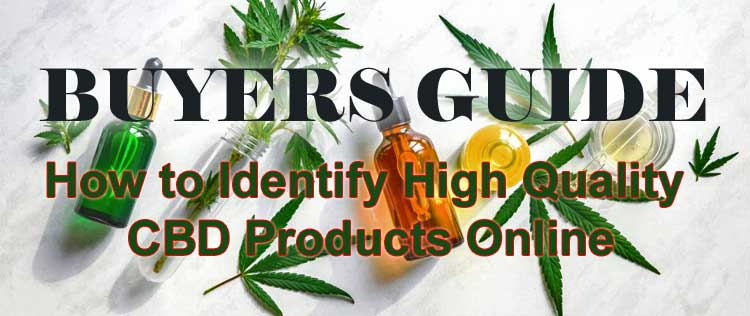 How to Identify High Quality CBD Products Online Store